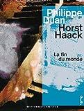 echange, troc Philippe Djian, Horst Haack - La fin du monde Reloaded