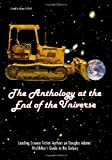 img - for The Anthology At The End Of The Universe: Leading Science Fiction Authors On Douglas Adams' The Hitchhiker's Guide To The Galaxy (Smart Pop series) book / textbook / text book