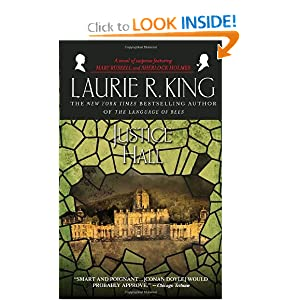 Justice Hall (Mary Russell Novels) Laurie R. King