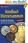 Handbuch M�nzensammeln: Ein Leitfaden...