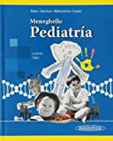 Meneghello. Pediatría: Tomo 1