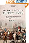 The First English Detectives: The Bow...