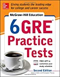 img - for McGraw-Hill Education 6 GRE Practice Tests, 2nd Edition book / textbook / text book