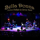 Bella Donna Live Tribute to Stevie Nicks