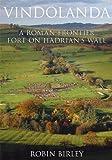 Vindolanda: A Roman Frontier Fort on Hadrian's Wall