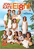 Jon and Kate Plus Ei8ht: Season 4, Volume One- The Wedding