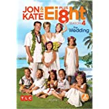 Jon and Kate Plus Ei8ht: Season 4, Volume One- The Wedding