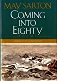 Coming into Eighty: Poems (0393036898) by Sarton, May