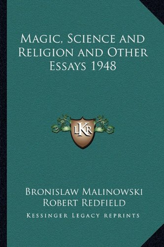 magic science and religion and other essays Magic, science and religion and other essays get link facebook twitter pinterest.