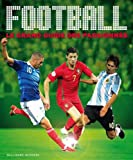 img - for Football, le grand guide des passionn s book / textbook / text book