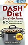 Dash Diet Slow Cooker Recipes: Vegeta...