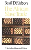 The African Slave Trade (0316174386) by Davidson, Basil