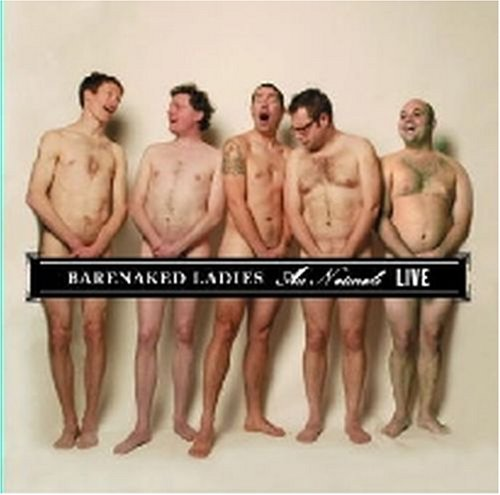 Original album cover of Au Naturale Live by Barenaked Ladies (Author)