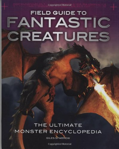 Field Guide To Fantastic Creatures