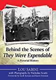 img - for Behind the Scenes of They Were Expendable: A Pictorial History book / textbook / text book