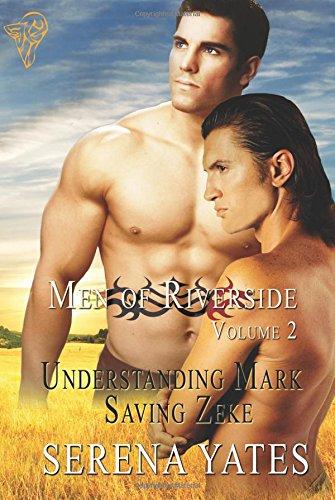 Men of Riverside Volume 2 (Understanding Mark and Saving Zeke)