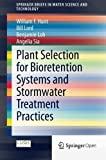 img - for Plant Selection for Bioretention Systems and Stormwater Treatment Practices (SpringerBriefs in Water Science and Technology) by William F. Hunt (2014-10-29) book / textbook / text book
