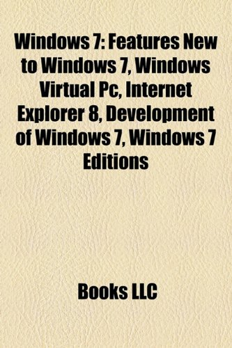 Windows 7: Features New to Windows 7