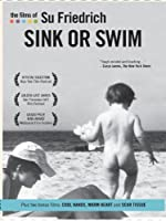 The Films of Su Friedrich: Vol. 3 - Sink or Swim