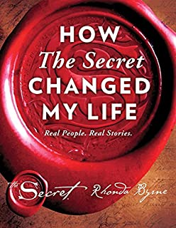 Book Cover: How The Secret Changed My Life: Real People. Real Stories.