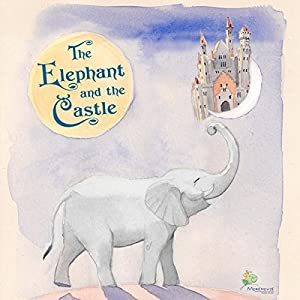 The Elephant and the Castle Hörbuch