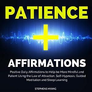 Patience Affirmations Speech