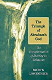 The Triumph of Abraham's God: The Transformation of Identity in Galatians