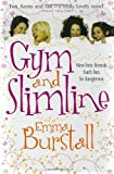Emma Burstall Gym and Slimline