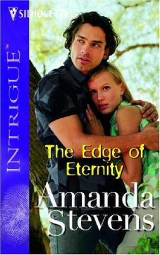 The Edge Of Eternity (Intrigue), AMANDA STEVENS