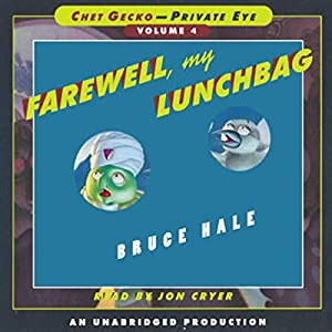 Farewell, My Lunchbag Audiobook