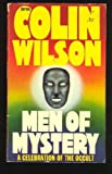 MEN OF MYSTERY: A Celebration of the Occult (0352395931) by Colin Wilson