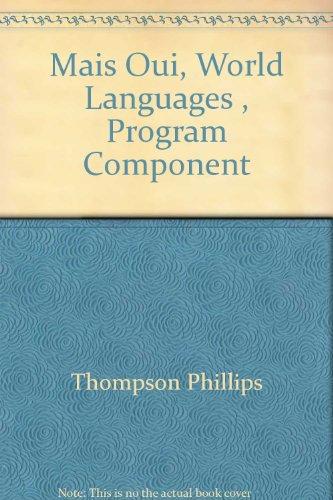 Mais Oui, World Languages , Program Component