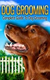 img - for Dog Grooming book / textbook / text book
