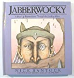 Jabberwocky: A Pop-Up Rhyme from Through the Looking Glass (0670840858) by Nick Bantock