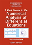 img - for A First Course in the Numerical Analysis of Differential Equations ICM Edition (Cambridge Texts in Applied Mathematics) book / textbook / text book