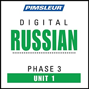 Russian Phase 3, Unit 01: Learn to Speak and Understand Russian with Pimsleur Language Programs | [Pimsleur]