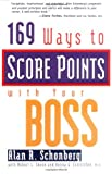img - for 169 Ways to Score Points With Your Boss book / textbook / text book