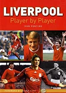 Liverpool Player By Player by Know the Score Books