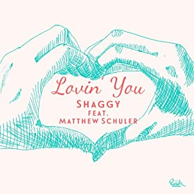 Lovin' You (feat. Matthew Schuler) - Single
