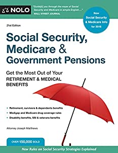 Social Security, Medicare & Government Pensions: Get the Most Out of Your Retirement & Medical Benefits by NOLO