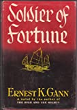 Soldier of Fortune (0115101136) by Gann, Ernest K.