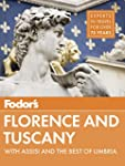 Fodor's Florence & Tuscany: with Assi...