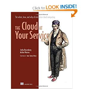 The Cloud at Your Service Arthur Mateos, Jothy Rosenberg