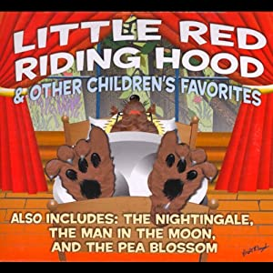 Little Red Riding Hood and Other Children's Favorites | [Jacob Grimm, Wilhelm Grimm, Hans Christian Andersen, L. Frank Baum]