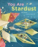 img - for You Are Stardust book / textbook / text book