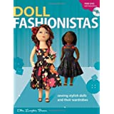Doll Fashionistas: Beautiful Dolls and Ultra-cool Fashions You Create With Needle and Thread ~ Ellen Lumpkin Brown