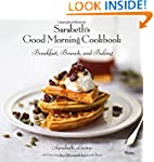 Sarabeth's Good Morning Cookbook: Bre...
