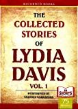 img - for The Collected Stories Of Lydia Davis - Volume 1 (RB Shorts - 75 Minutes) book / textbook / text book