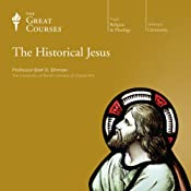 The Historical Jesus | [The Great Courses, Bart D. Ehrman]