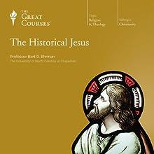 The Historical Jesus Lecture Auteur(s) :  The Great Courses, Bart D. Ehrman Narrateur(s) : Professor Bart D. Ehrman